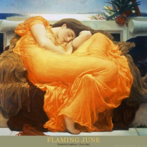 Flaming June - Lord Frederic Leighton 